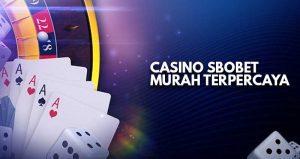 casino sbobet murah terpercaya